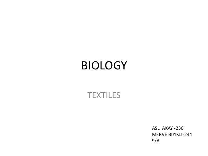 BIOLOGYTEXTILES           ASLI AKAY -236           MERVE BIYIKLI-244           9/A