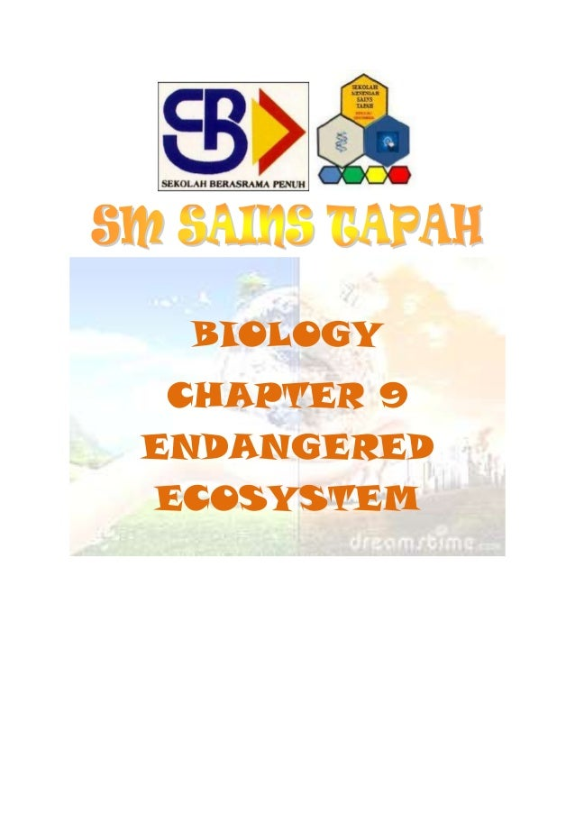 BIOLOGY CHAPTER 9 ENDANGERED ECOSYSTEM