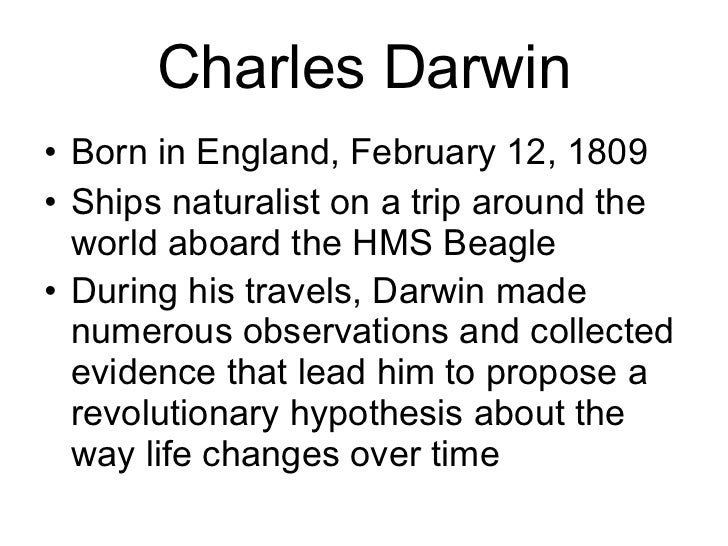 charles darwins scientific theory of evolution essay Darwin's theory of evolution - what claims did darwin make  charles darwin  simply brought something new to the old philosophy -- a plausible mechanism.