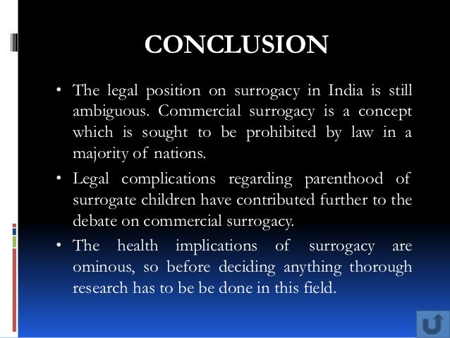 ethical arguments on surrogacy Surrogacy is not inherently exploitative exploitation can be minimized the argument that surrogacy is exploitative rests primarily on the economic conditions of a woman that might cause her to involuntarily offer her body in surrogacy in exchange for money yet, this does not mean that surrogacy is inherently exploitative and is not.
