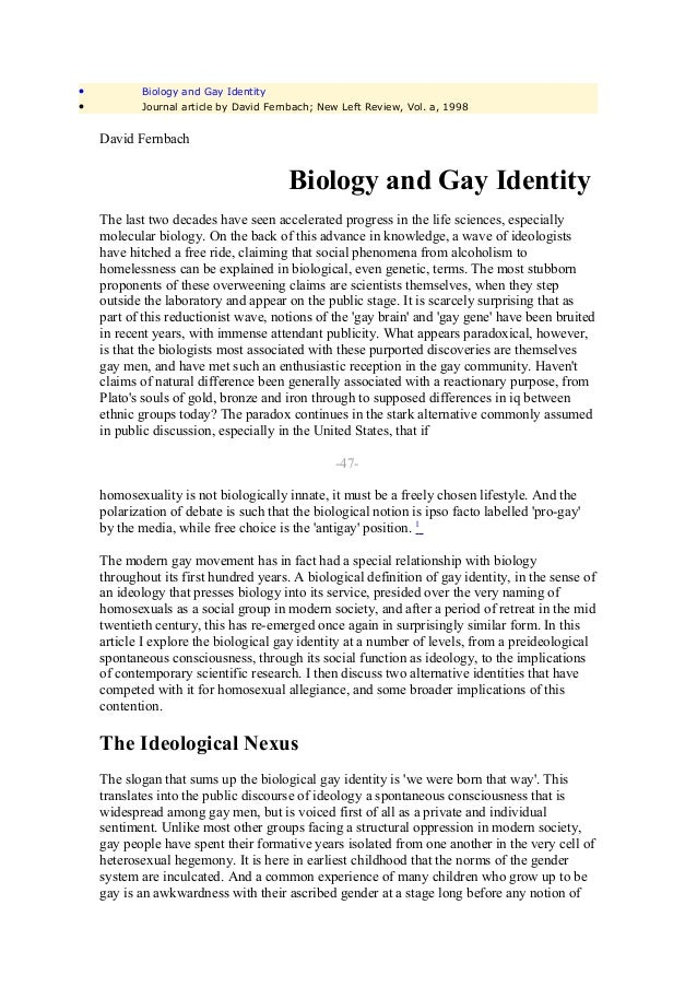 •          Biology and Gay Identity•          Journal article by David Fernbach; New Left Review, Vol. a, 1998    David Fe...