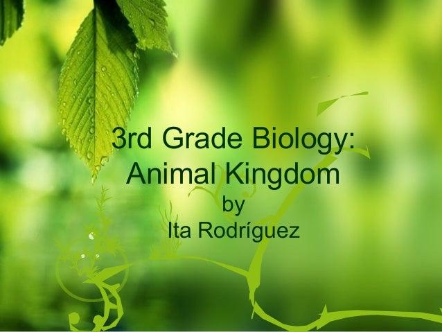 3rd Grade Biology Animal Kingdom By Ita Rodriguez