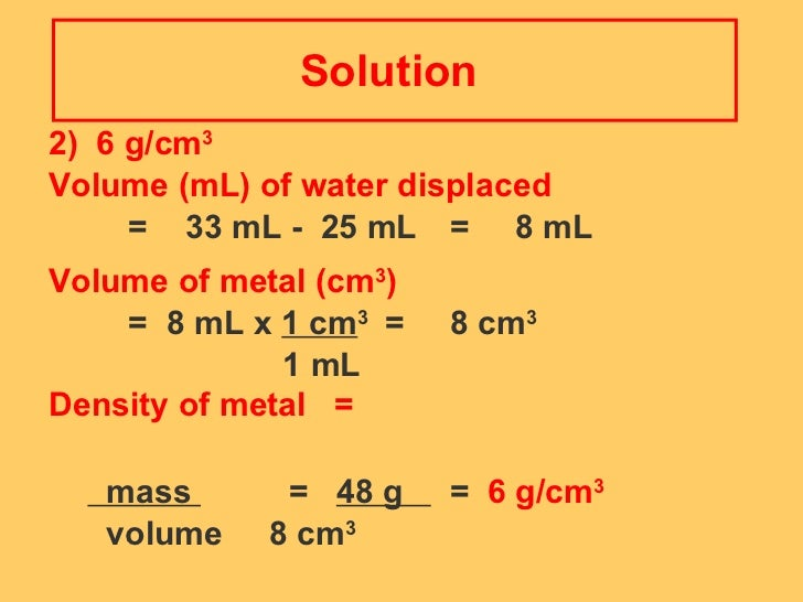 density and ml Density, mass, volume, calculator, cubic centimeters, liters, gallons, cubic feet, cubic inches, weight of water calculator.