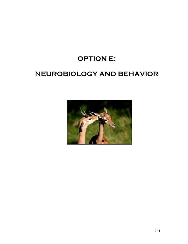 OPTION E:NEUROBIOLOGY AND BEHAVIOR                        261
