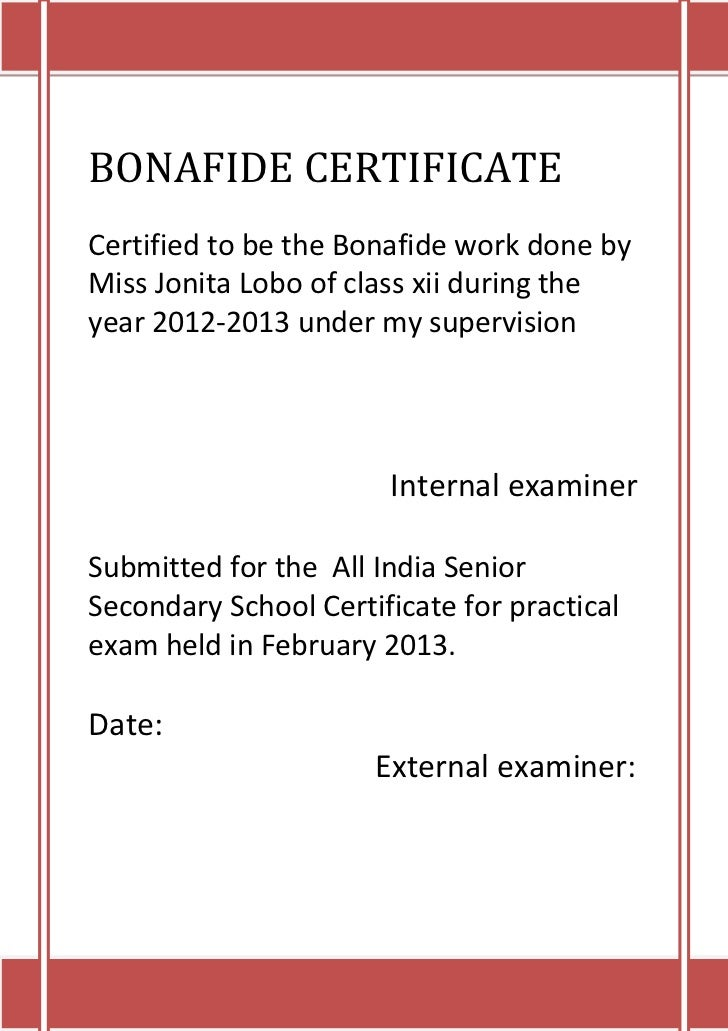 BONAFIDE CERTIFICATECertified to be the Bonafide work done byMiss Jonita Lobo of class xii during theyear 2012-2013 under ...