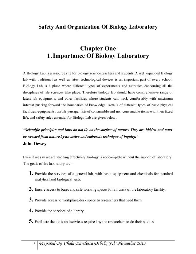 Safety And Organization Of Biology Laboratory  Chapter One 1. Importance Of Biology Laboratory A Biology Lab is a resource...