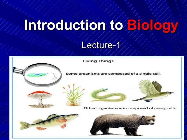 Introduction to  Biology <ul><li>Lecture-1 </li></ul>Copyright Cmassengale