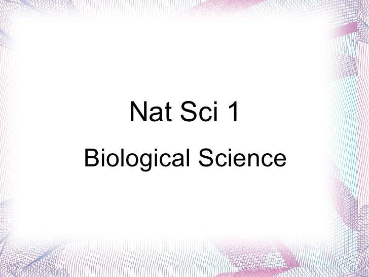 Nat Sci 1 Biological Science