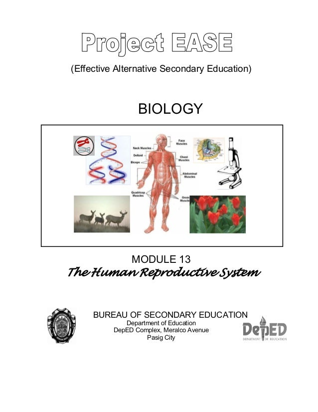 (Effective Alternative Secondary Education) BIOLOGY MODULE 13 The Human Reproductive System BUREAU OF SECONDARY EDUCATION ...