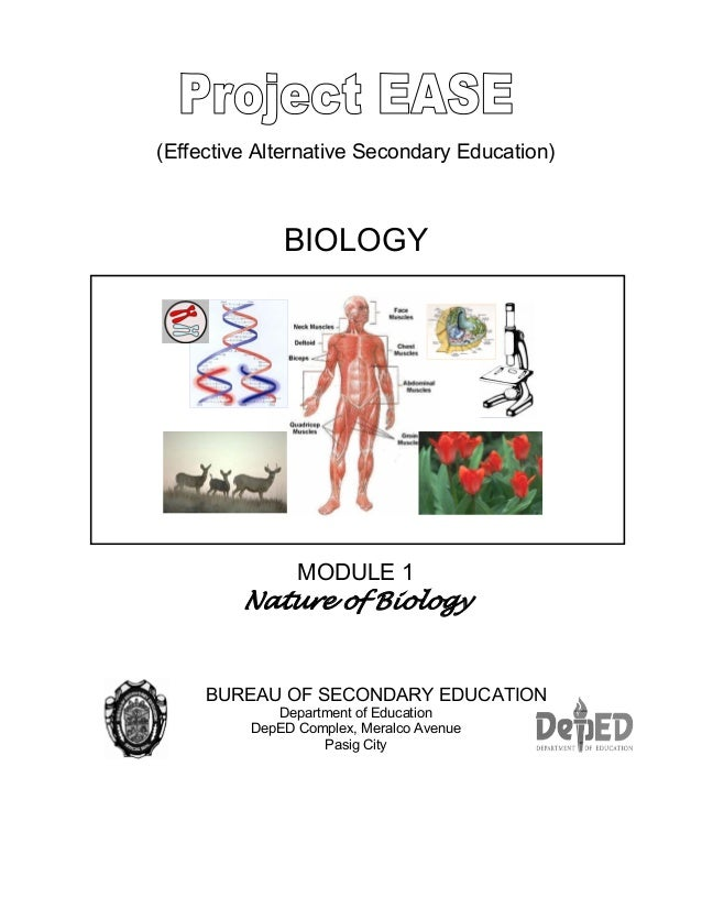 (Effective Alternative Secondary Education) BIOLOGY MODULE 1 Nature of Biology BUREAU OF SECONDARY EDUCATION Department of...