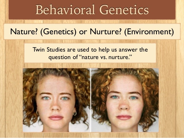 Nature v nurture: research shows it's both