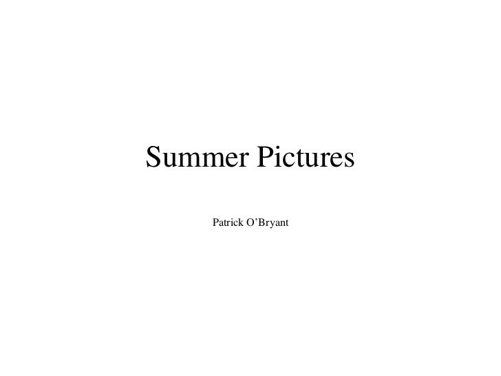 Summer Pictures Patrick O'Bryant