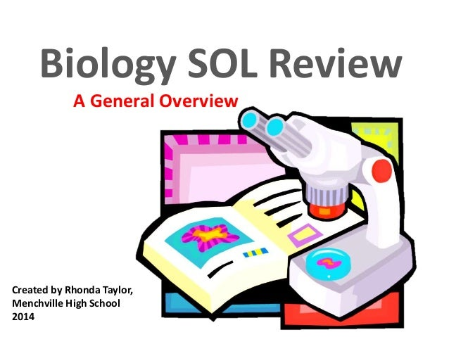 biology sol review Biology sol practice you will be presented with 10 questions read each question carefully and then select the best answer every time you take this quiz, a new combination of questions will appear.