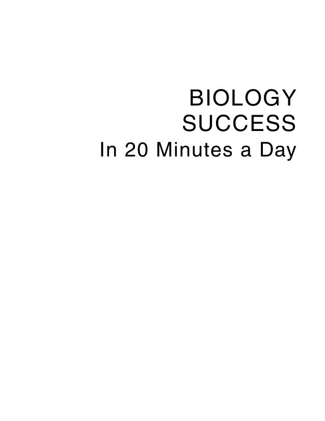 BIOLOGY       SUCCESSIn 20 Minutes a Day