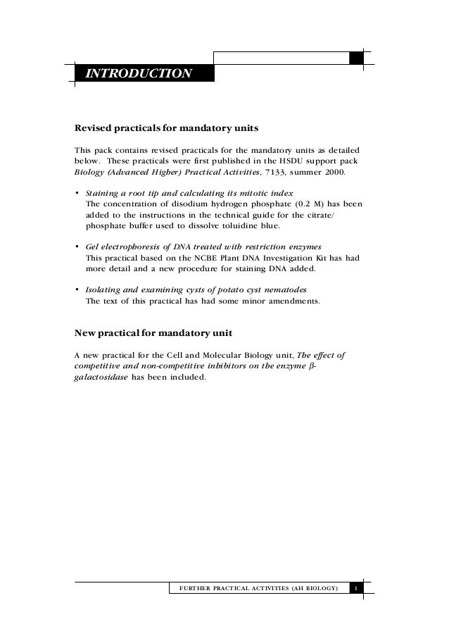 FURTHER PRACTICAL ACTIVITIES (AH BIOLOGY) 1INTRODUCTIONRevised practicals for mandatory unitsThis pack contains revised pr...