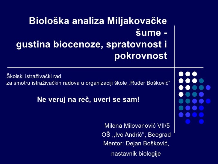Biološka analiza Miljakovačke                            šume -   gustina biocenoze, spratovnost i                       p...