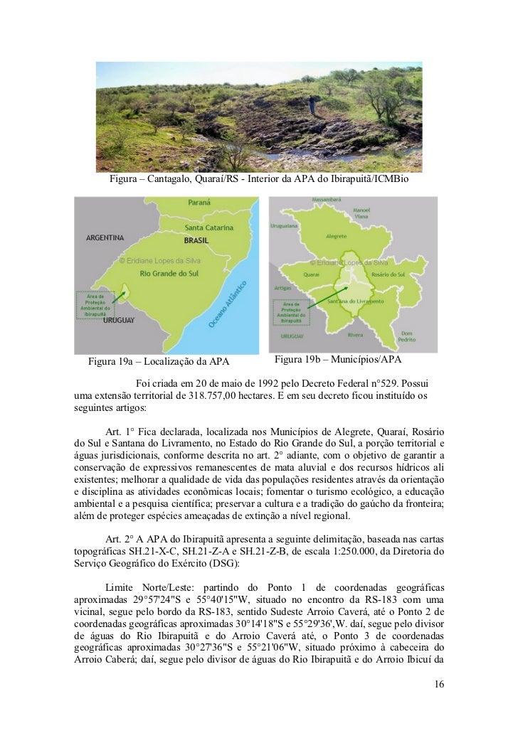 Figura – Cantagalo, Quaraí/RS - Interior da APA do Ibirapuitã/ICMBio        Figura 19a – Localização da APA               ...