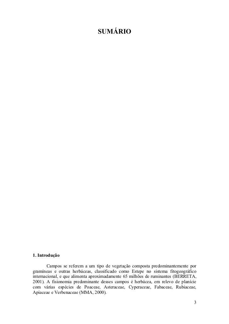 SUMÁRIO     1. Introdução         Campos se referem a um tipo de vegetação composta predominantemente por gramíneas e outr...