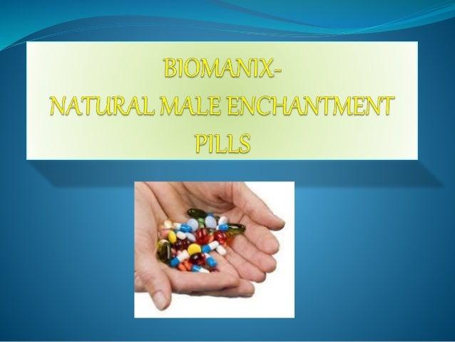 biomanix natural male enchantment pills