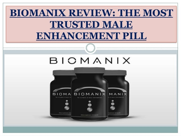 review the most trusted male enhancement pill
