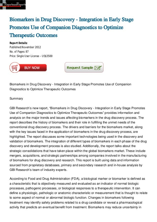 Biomarkers in Drug Discovery - Integration in Early StagePromotes Use of Companion Diagnostics to OptimizeTherapeutic Outc...