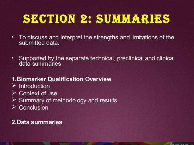Section 3: Quality :- Drug quality and manufacturing data - NDA, BLA, or MAA. Sections 4 (Nonclinical) and (Clinical) :- 1...