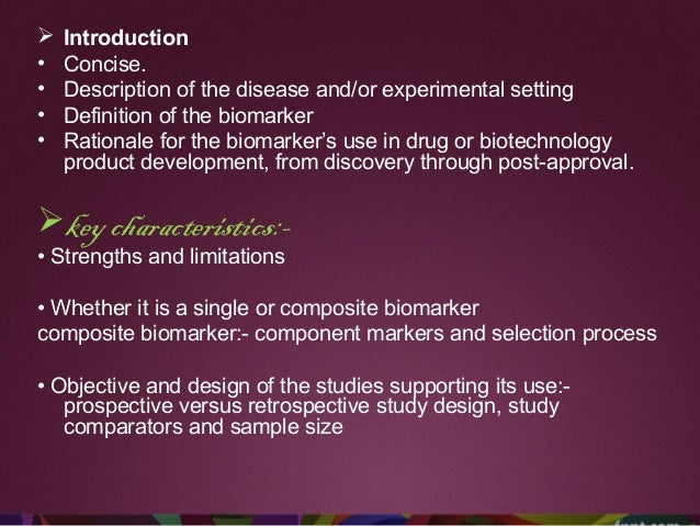 Conclusion 1)An assessment of expected benefits for the application of the biomarker 2)Address issues- Encountered during...