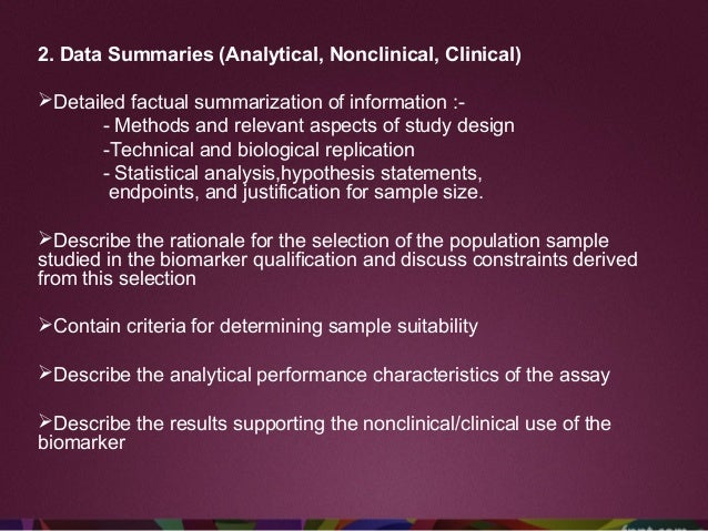 Phase I Specimen/ sample- •From well characterised cohorts, tissue banks or from a trial with active follow ups