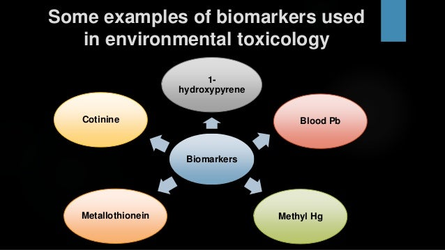 Biomarkers for environmental toxicology