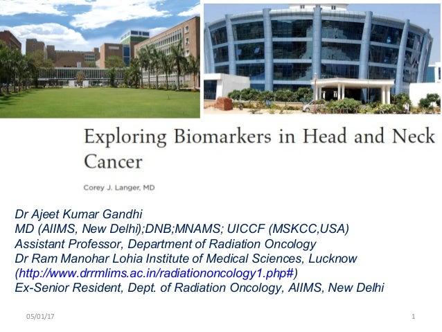 Dr Ajeet Kumar Gandhi MD (AIIMS, New Delhi);DNB;MNAMS; UICCF (MSKCC,USA) Assistant Professor, Department of Radiation Onco...