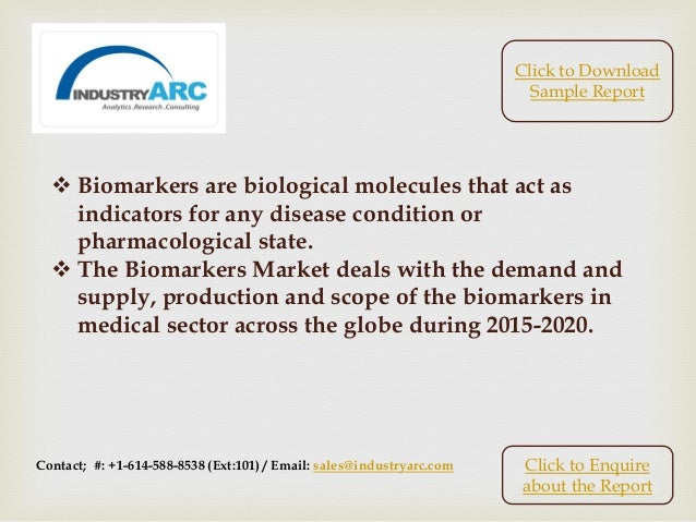 Biomarkers Market: North America accounts for about half of the global market shares. Slide 2