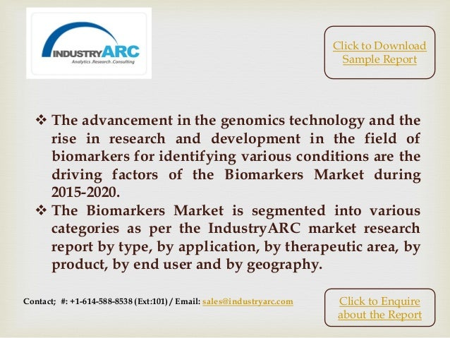 Biomarkers Market: North America accounts for about half of the global market shares. Slide 3