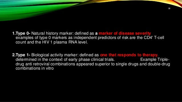 1.Type 0- Natural history marker: defined as a marker of disease severity examples of type 0 markers as independent predic...