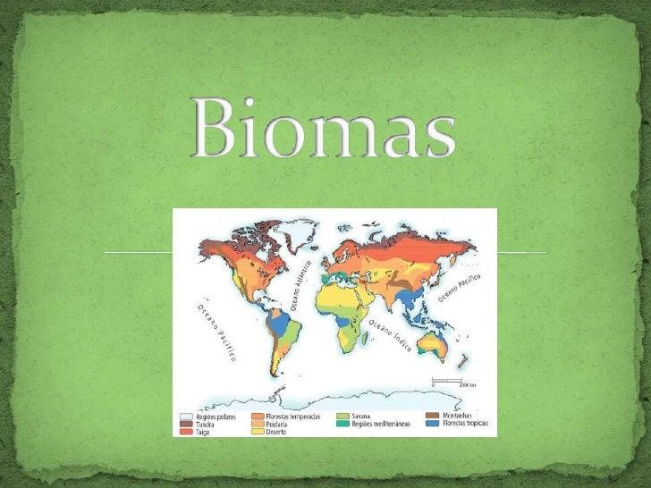 Biomas<br />