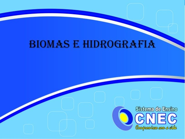 Biomas e Hidrografia