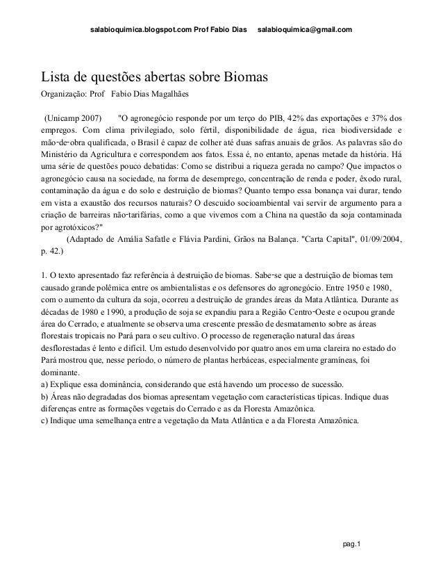 salabioquimica.blogspot.com Prof Fabio Dias salabioquimica@gmail.com pag.1 Lista de questões abertas sobre Biomas Organiza...