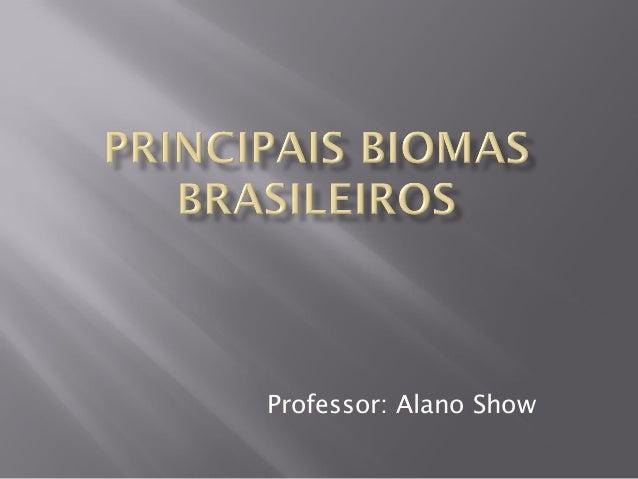 Professor: Alano Show