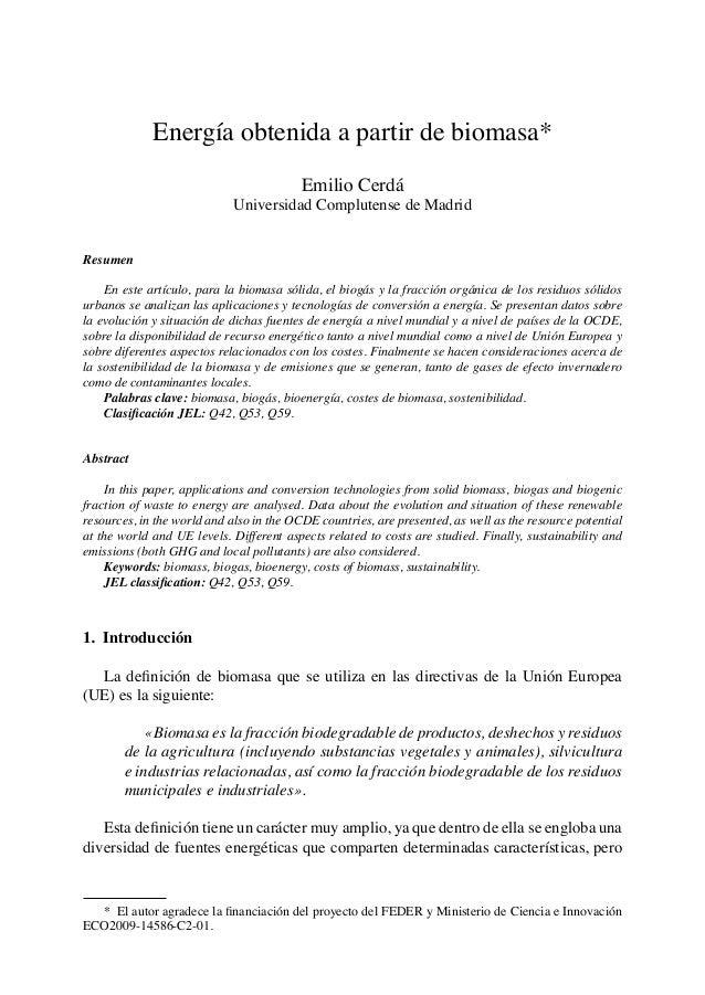 * El autor agradece la financiación del proyecto del FEDER y Ministerio de Ciencia e Innovación ECO2009-14586-C2-01. Ener...