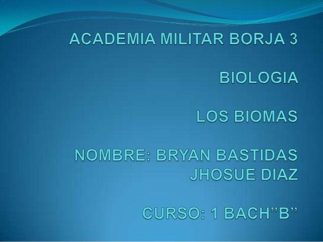 Los biomasUn bioma (del griego «bios», vida), también llamado paisajebioclimático o áreas bióticas (y que no debe confundi...