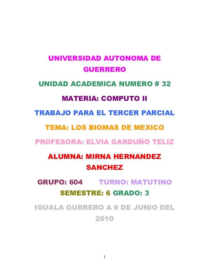 UNIVERSIDAD AUTONOMA DE              GUERRERO  UNIDAD ACADEMICA NUMERO # 32        MATERIA: COMPUTO II  TRABAJO PARA EL TE...