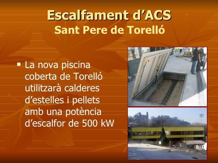 Biomassa for Piscina de torello