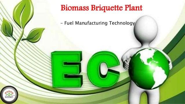Biomass Briquette Plant - Fuel Manufacturing Technology