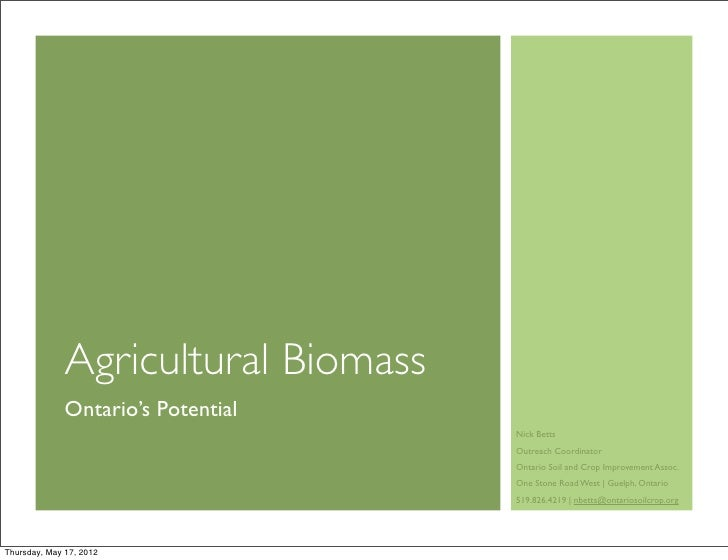 Agricultural Biomass              Ontario's Potential                                     Nick Betts                      ...