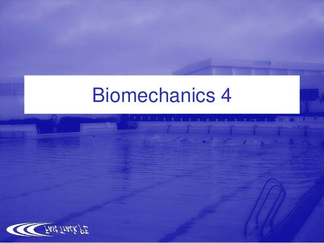 Biomechanics 4