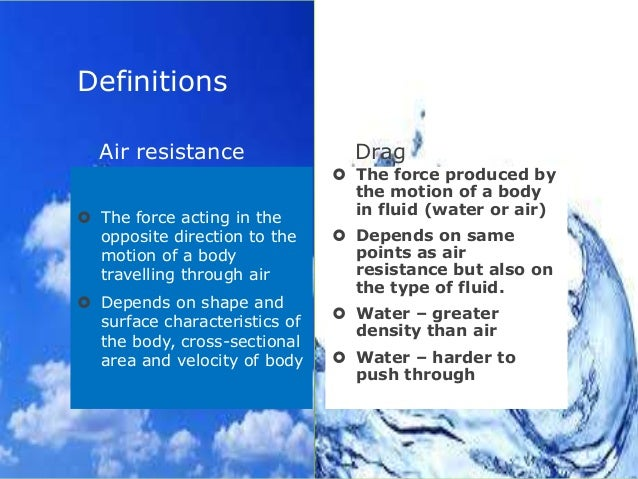 define air resistance the best air in 2018. Black Bedroom Furniture Sets. Home Design Ideas