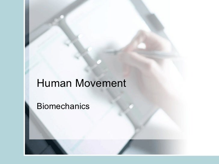 Human Movement Biomechanics