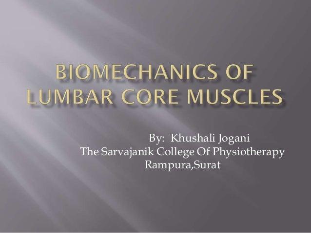 By: Khushali Jogani The Sarvajanik College Of Physiotherapy Rampura,Surat