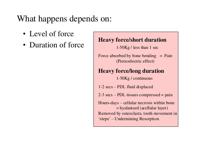 What happens depends on: • Level of force                       Heavy force/short duration • Duration of force            ...