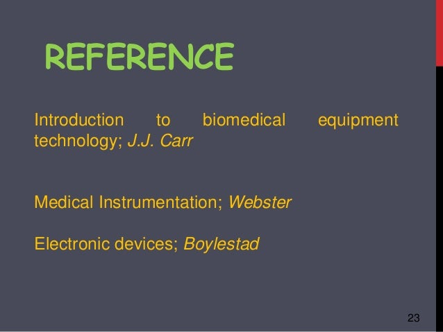 an intoduction to biomedical equipment technology Get this from a library introduction to biomedical equipment technology [joseph j carr john m brown.