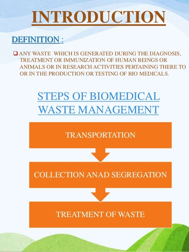 research project on biomedical waste management That the system of biomedical waste management should  animals or in a  research activities pertaining there to, or in the  paper cotton boxes 16 2  dressing.